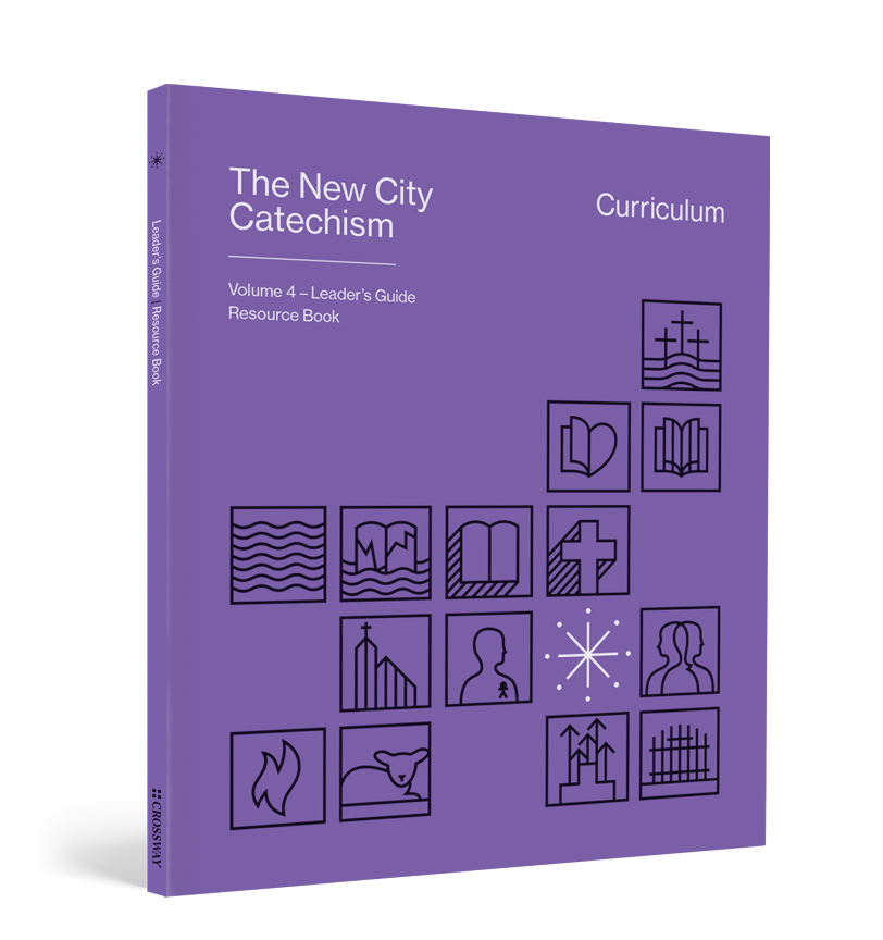 The New City Catechism Curriculum Resource Book