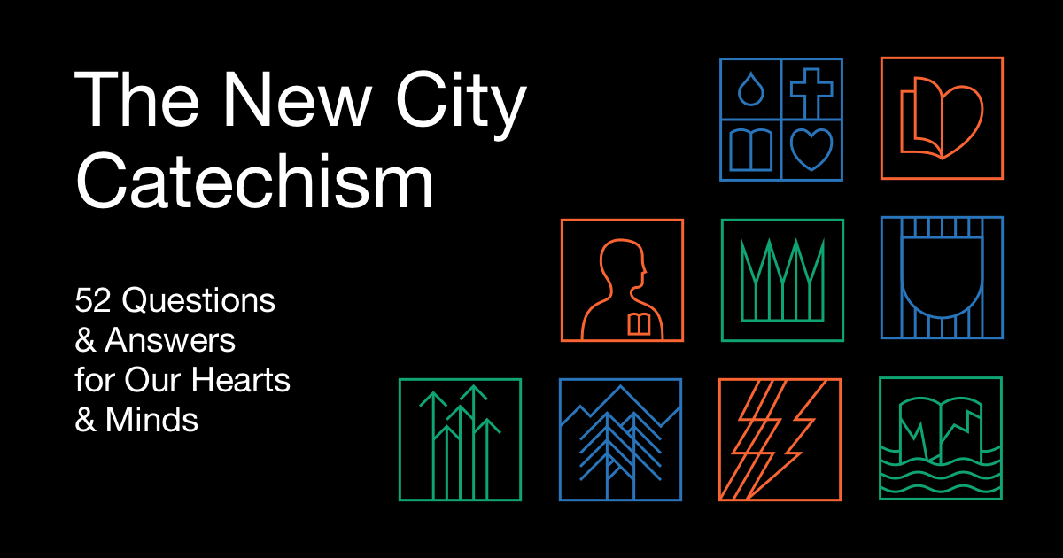 Curriculum | The New City Catechism